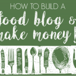 How to Start a Food Blog?