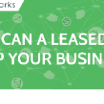 How a Leased Line Can Help your Business