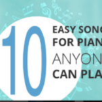 10 Easy Songs for Piano Anyone Can Play