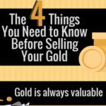 The 4 Things You Need To Know Before Selling Your Gold