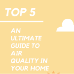 5 Tips to Improve Air Quality In Your Home