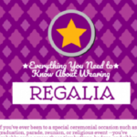 Everything You Need To Know About Wearing Regalia