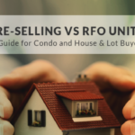 Pre-Selling vs RFO Units: A Buyer's Guide