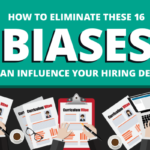 How to Stop These 16 Biases That Can Influence Your Hiring Decision