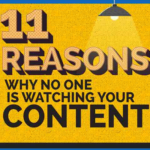 11 Reasons Why No One is Watching Your Video Content [Infographic]