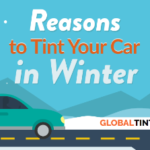 Reasons to Tint your Car in Winter