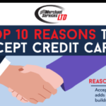 The top 10 reasons to accept Credit Cards