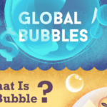 Global Bubbles – Infographic