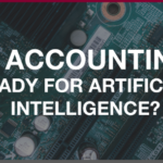 Is Accounting Ready for Artificial Intelligence?