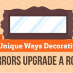 Unique Ways Decorative Mirrors Upgrade A Room