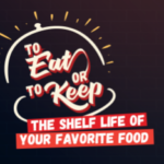 To Eat or To Keep: The Shelf Life of Your Favourite Foods
