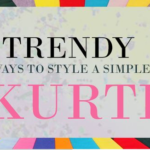 Trendy Ways To Style A Simple Kurti