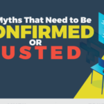 7 IT Myths That Need to Be Confirmed or Busted