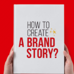 How to Create a Brand Story?