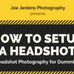 How to Setup a Headshot