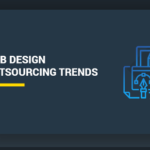 Web Design Outsourcing Trends