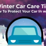 Winter Car Care Tips – How to Protect Your Car in winter