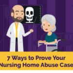 7 Ways to Prove Nursing Home Abuse