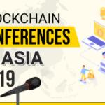 Blockchain Conferences in Asia 2019