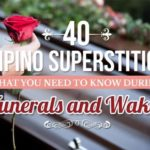40 Filipino Superstitions that You Need to Know during Funerals and Wakes