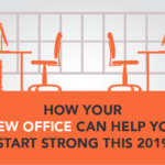 How Your New Office Can Help You Start Strong This 2019