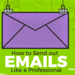 How to Send Out Emails Like a Professional in 2019 Infographic