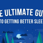 The Ultimate Guide to Getting Better Sleep