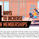 4 Ways to Increase New Memberships