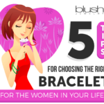 5 Tips for Choosing the Right Bracelet for the Women in Your Life