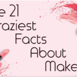 The 21 Craziest Facts About Makeup