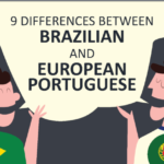 9 Differences Between Brazilian and European Portuguese
