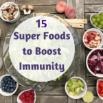 15 Super Foods that Boost Immune System in Children
