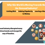 Why this World is Moving Towards the On-Demand Industry?