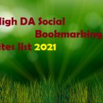 Free High DA DoFollow Social Bookmarking Sites List 2021