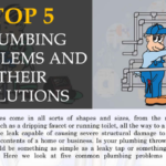 Top 5 Plumbing Problems and Their Solutions