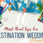 10 Must-Read Tips For Destination Wedding planning infographic